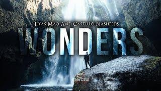 Wonders – Beautiful Nasheed – By Ilyas Mao & Castillo Nasheeds