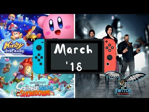 Upcoming Nintendo Switch Games - March 2018