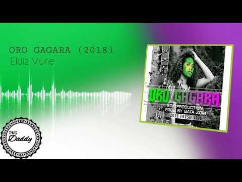 ORO GAGARA (2018) - Eldiz Mune