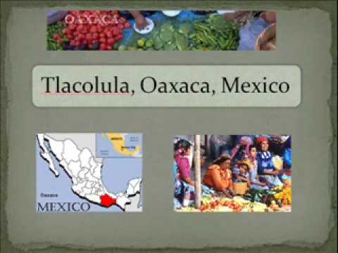 Mexico Travel Guide - Oaxaca - Episode 1 - Part 1 of 3