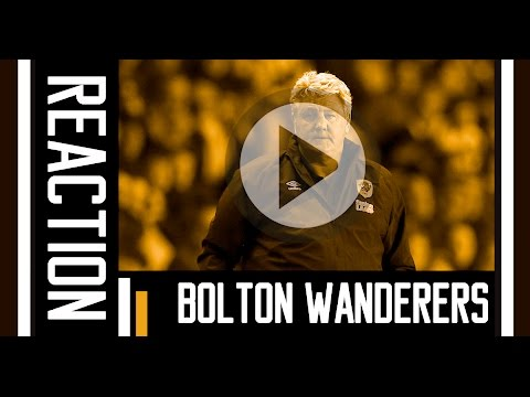 Bolton Wanderers v The Tigers | Reaction With Steve Bruce | 30th April 2016