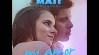 download lagu Matt Hunter - Mi Amor gratis