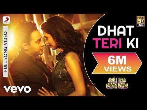 Dhat Teri Ki Video - Imran Khan, Esha   Gori Tere Pyaar Mein