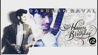 Darshan Raval || Happy Birthday (DARSHAN RAVAL DAY) || spreadlove || r2