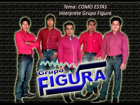 Grupo  Figura  COMO ESTAS