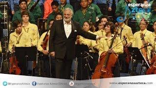 Concierto Esperanza Azteca Nacional y Plácido Domingo
