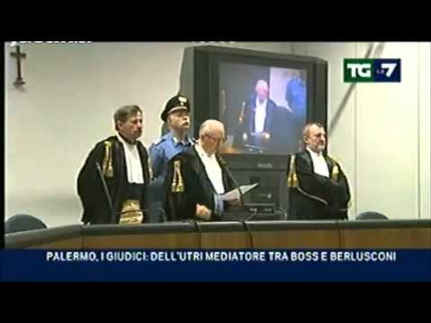 """""""Dell'Utri tramite tra Berlusconi e Cosa Nostra"""", motivazioni della sentenza (19/11/2010)"""