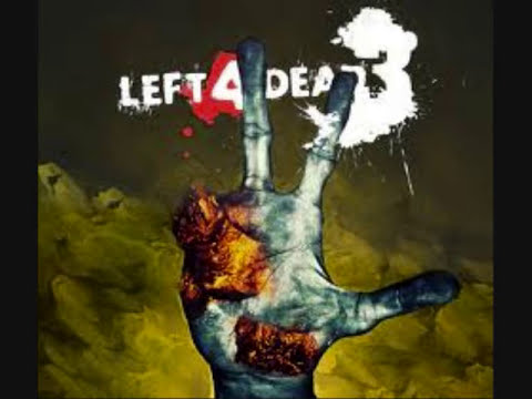 left 4 dead 3 ideas (español)