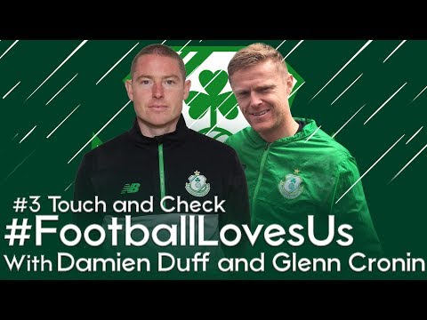 Shamrock Rovers #FootballLovesUs -#3 Touch and Check