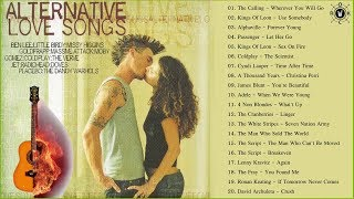 Alternative Love Songs | Best Acoustic Alternative Rock Songs