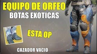 Destiny 2 EQUIPO DE ORFEO | ESTO ESTA OP | BOTAS EXOTICAS CAZADOR VACIO
