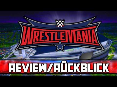 WWE WRESTLEMANIA 32 - PPV REVIEW/RÜCKBLICK (Deutsch/German)