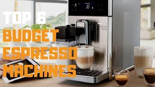 Best Budget Espresso Machines in 2019 - Top 6 Budget Espresso Machines Review