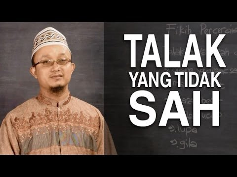 Serial Fikih Perceraian 3: Talak Yang Tidak Sah - Ustadz Aris Munandar