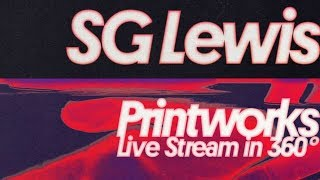 Sg Lewis Live At Printworks In 360