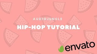 AUDIOJUNGLE/ how to make stylish HIP-HOP track for audiojungle, pond5, premiumbeat [Boom Bap]