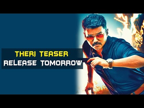 Vijay's 'Theri' teaser releases tomorrow | Tamil Focus