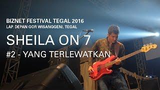 download lagu Biznet Festival Tegal 2016 : Sheila On 7 - gratis