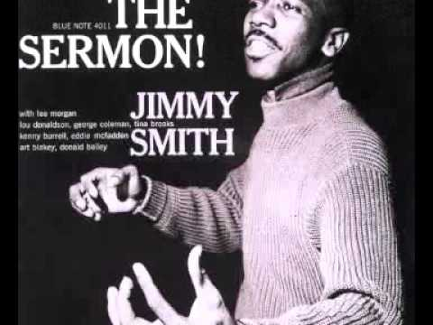 JIMMY SMITH - THE SERMON! Full Album