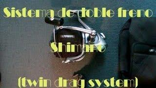 Ajuste del doble freno en Carretes Shimano. Frontal twin drag system adjusment of Shimano Reel,s.