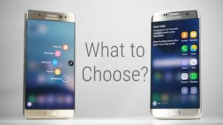 Galaxy Note 7 vs Galaxy S7 Edge - What to Choose?