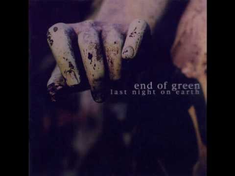 End Of Green - Evergreen