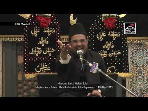 4th  Majlis e aza Fatemi By Maulana Samar Haider Zaidi Mehfil e Mustafa Juhu Kapaswadi  2019