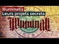Documentaire 2017 - Illuminatis Leurs projets secrets