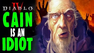 Diablo 4: Why Deckard Cain is an IDIOT