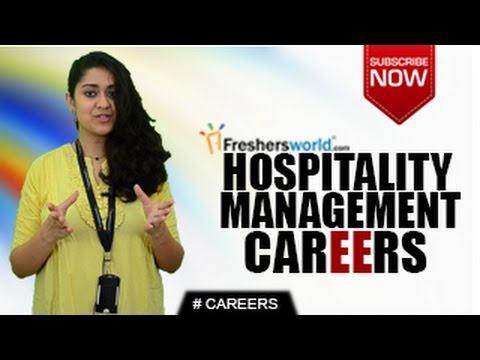 CAREERS IN HOSPITALITY  MANAGEMENT – BHM,BBA,MBA,Hotels,Resorts,CAT,Job Openings,Salary Package