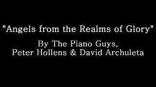 Angels From The Realms Of Glory The Piano Guys Peter Hollens David Archuleta