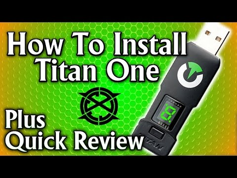 Titan One: How To Install On Any Console (Plus Quick Review)