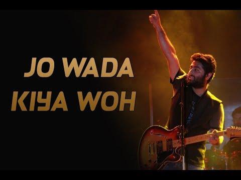 download lagu Jo Wada Kia Woh X Hame Aur Jeene Ki gratis