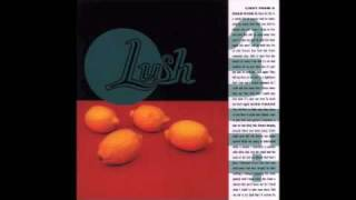 Lush - The Invisible