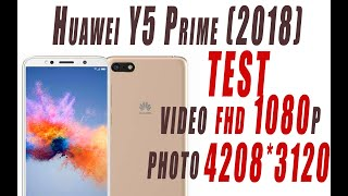 Huawei Y5 Prime 2018 - test video and photo