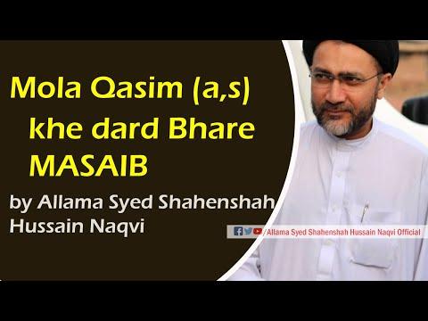 Hazrat Qasim k Masaib by Allama Syed Shahenshah Hussain Naqvi