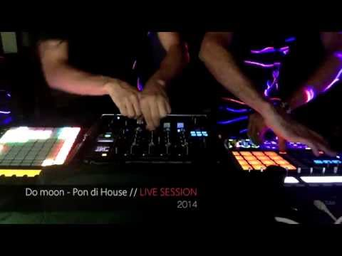 Do Moon - Pon Di House (Live Session)