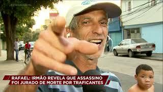 Caso Rafael Miguel: irmão diz que assassino está na mira do tribunal do crime