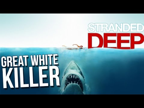 Let's Play Stranded Deep Part 14 - Killing a Great White Shark - Stranded Deep Gameplay Highlights