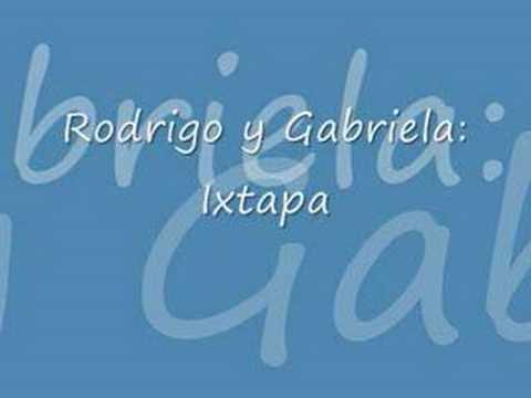 Rodrigo y Gabriela - Ixtapa
