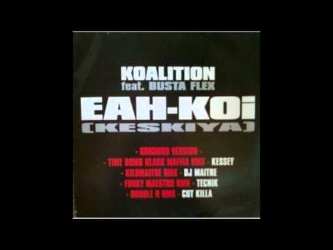 koalition/busta flex - éh koi (keskiya) 1997 (Baal remix 2012)