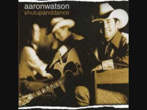 Aaron Watson - I Dont Want You To Go