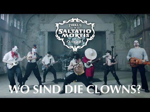 Saltatio Mortis - Wo sind die Clowns? (Official Video)