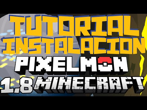 INSTALACIÓN PIXELMON PARA MINECRAFT 1.8 NUEVA VERSION