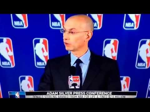 NBA Commissioner Adam Silver Message To Clippers and Their Fans (Donald Sterling Banned For Life)