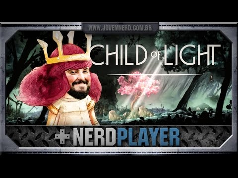 Child of Light - Aurottoni e Vagazal | NerdPlayer 143