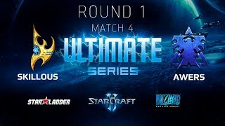 2018 Ultimate Series Season 1 — Round 1 Match 4: SKillous (P) vs Awers (T)