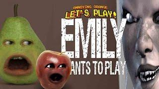 Annoying Orange - EMILY WANTS TO PLAY w/Pear & Midget Apple