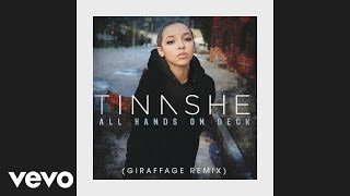 Tinashe - All Hands On Deck (Giraffage Remix) (Audio)