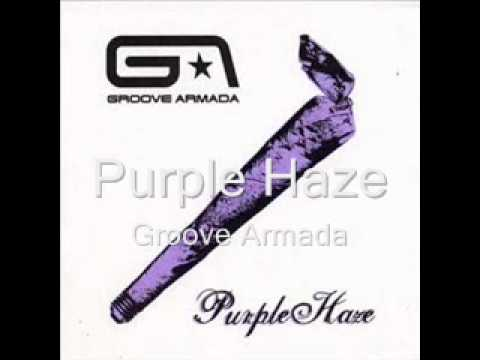 Groove Armada - Purple Haze